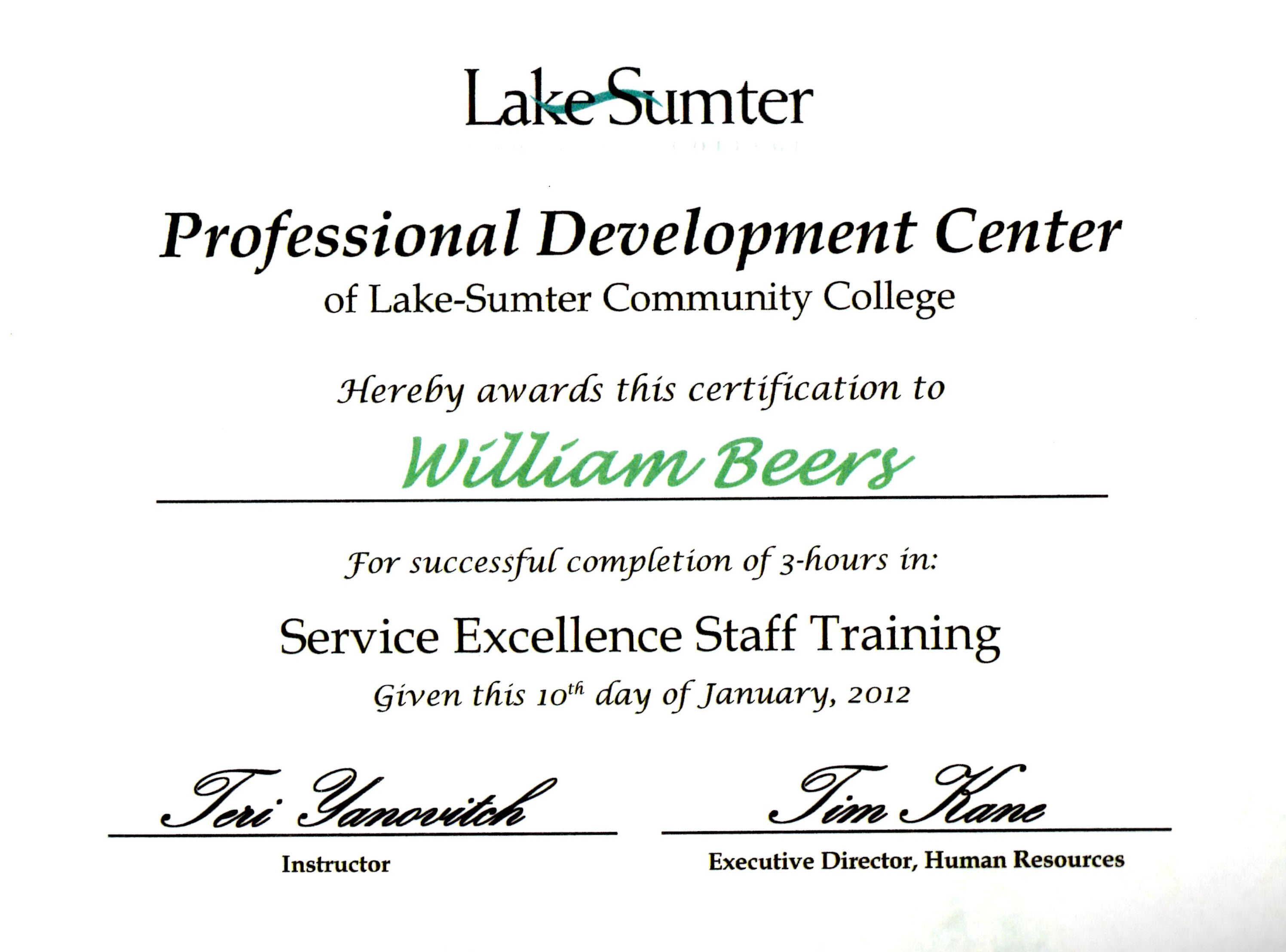 Training certificates william a beers during the end of january 2012 i attended service excellence training to improve upon my ability to better accommodate students and other individuals with 1betcityfo Images